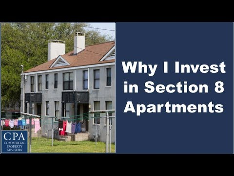 Why I Invest in Section 8 Apartments