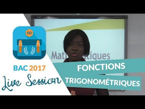 Bac 2017 - Révisions live de Maths : Fonctions trigonométriques