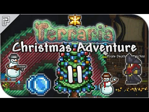 Terraria 1.3.4 | Pirate Invasion & The Frost Legion! | Christmas Playthrough [Episode 11]