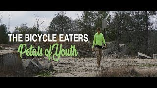 "The Bicycle Eaters - ""Petals of Youth"" (official music video)"