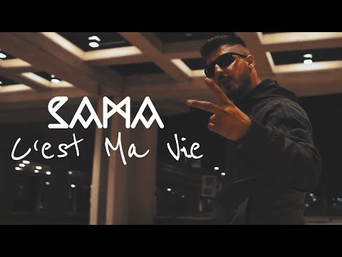 SAMA - ✖️► C'est Ma Vie ◄✖️ (OFFICIAL VIDEO)