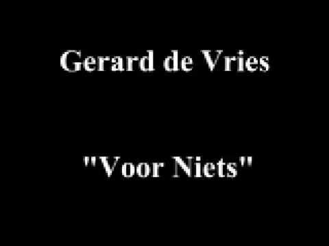 Gerard de Vries - Voor Niets