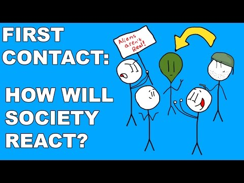First Contact Part 3: How Will Society React?