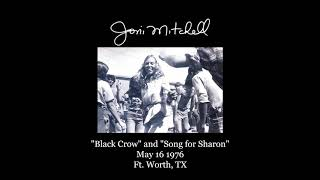 Joni Mitchell - Black Crow and Song for Sharon - rare FIRST-EVER performance - live in 1976