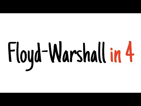 Floyd–Warshall algorithm in 4 minutes