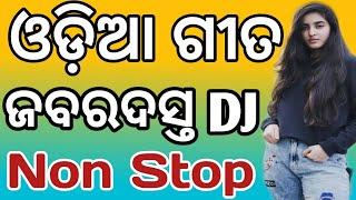Odia New Jabardast Non Stop Dj Songs 2020