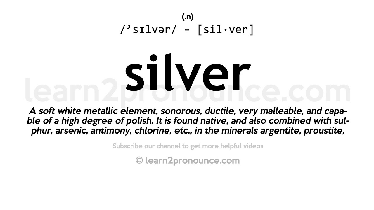 How to pronounce Silver  English pronunciation