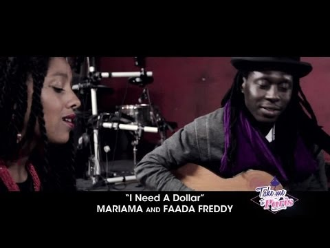 "Mariama & Faada Freddy - ""I Need A Dollar"" (Acoustic) - TMTP #05"