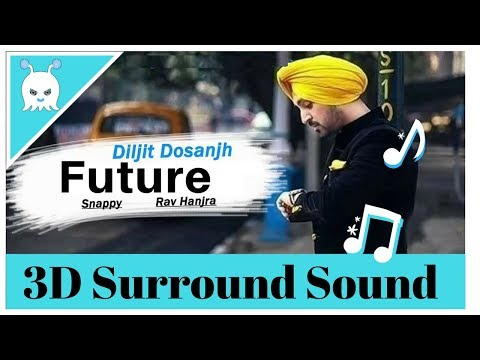Diljit Dosanjh - Future | Surround Sound | 3D Audio | Bass Boosted | Use Headphones 👾