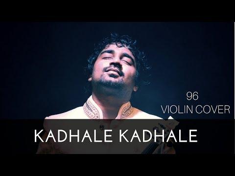 Kadhale Kadhale  Violin Cover 96 Tamil Movie Song Abhijith P S Nair