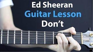 Ed Sheeran - Don't: Acoustic Guitar Lesson EASY beginner