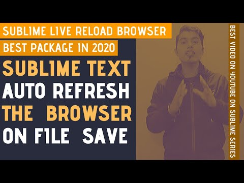 Sublime Text Live Auto Refresh Your Browser On File Save In 2020 | Sublime Text Auto Reload Package