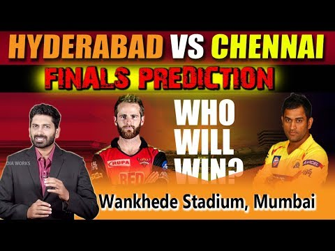 Chennai Super Kings vs Sunrisers Hyderabad, Final Match Prediction | Eagle Media Works