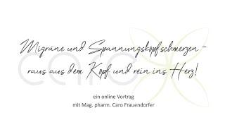 """Live Vortrag """"Migräne und Spannungskopfschmerzen"""", Webinar, Achtsamkeit, Resilienz, Meditation"""