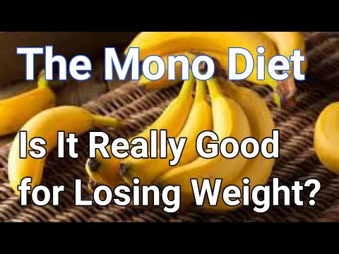 Healthy Lifestyle | The Mono Diet Is It Really Good for Losing Weight?