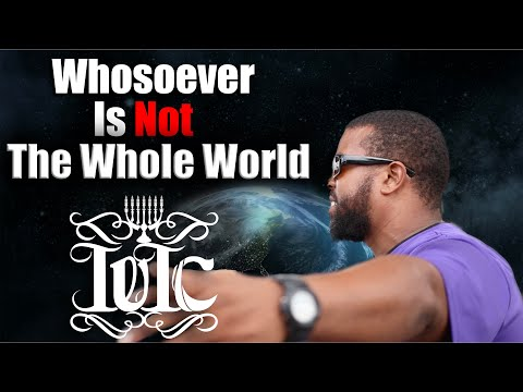 The Israelites: Whosoever Is Not The Whole World!