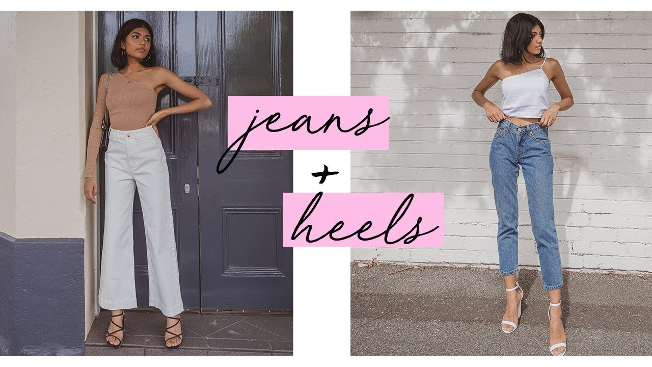 [VIDEO] - Jeans and Heels Lookbook | Outfit Ideas 1