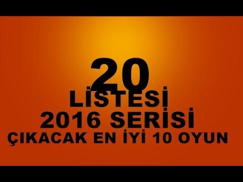 2016 Yılında Çıkacak En İyi Oyunlar