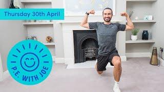 PE With Joe | Thursday 30th April