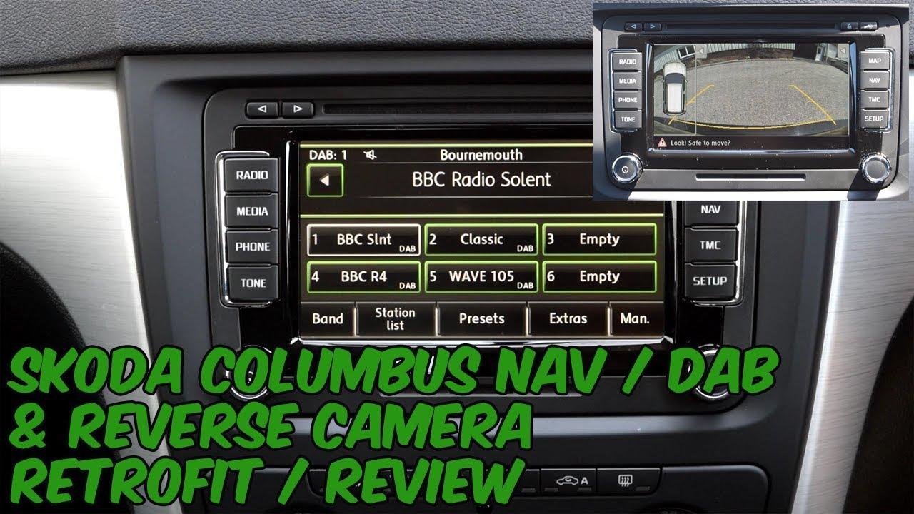 Skoda Columbus Nav / DAB & Reverse Camera Review