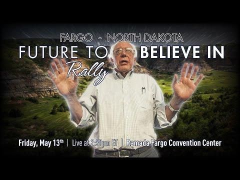 Bernie Sanders LIVE from Fargo, ND - A Future to Believe in Rally - #WeAreTheRevolution
