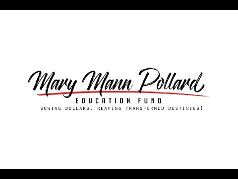 Mary Mann Pollard Education Fund (MMPEF) Video Story Introduction 21 April 2017