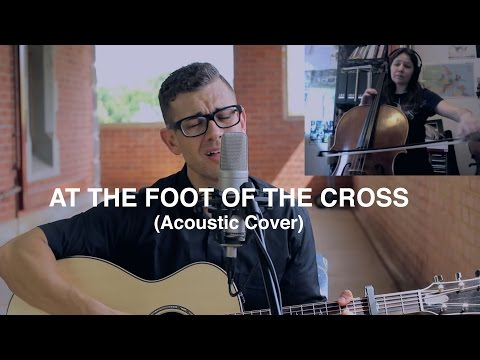 At the Foot of The Cross (Acoustic) - Fr. Rob Galea