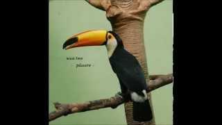 Wun Two - Pássaro