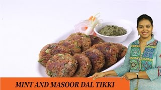 Mint And Masoor Dal Tikki - Mrs Vahchef
