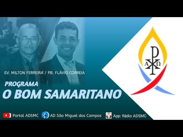 Programa O Bom Samaritano - 14/10/2021
