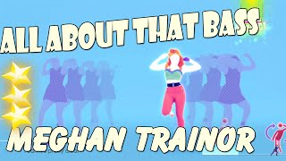 All About That Bass - Meghan Trainor || Just dance 2016
