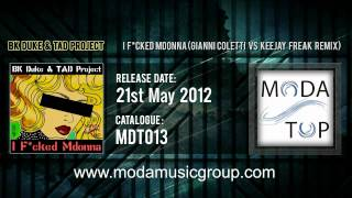 BK Duke & TAD Project - I F_cked Mdonna (Gianni Coletti Vs KeeJay Freak Remix)