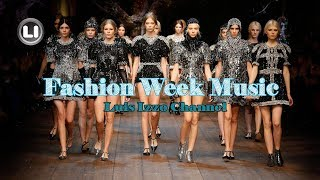 FASHION WEEK MUSIC-March-2018 By [Luis Izzo] 🕺💃