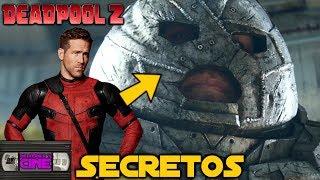DEADPOOL 2 -Secretos, easter eggs, curiosidades, referencias