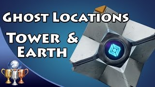 Destiny - All Tower and Earth Dead Ghost Locations (Ghost Hunter) [Collectibles 1-20]