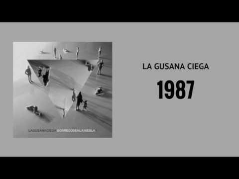 La Gusana Ciega 1987