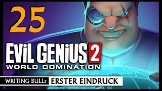 Let's Play: Evil Genius 2 - World Domination (25) [Deutsch]