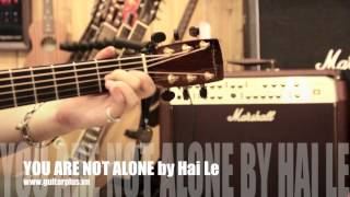 You Are Not Alone - fingerstyle cover