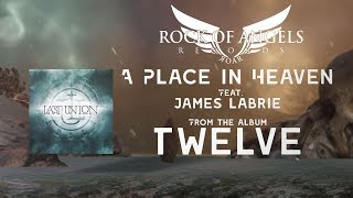 """LAST UNION - """"A Place In Heaven"""" Feat. James LaBrie (Official Lyric Video)"""
