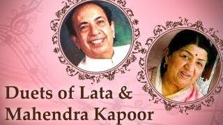 Lata Mangeshkar & Mahendra Kapoor Duets - Vol 1 -  Top 10 Lata Mahendra Kapoor Songs