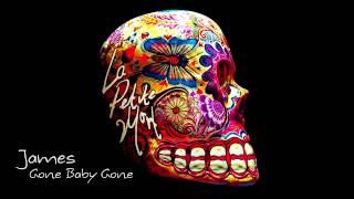 James - Gone Baby Gone