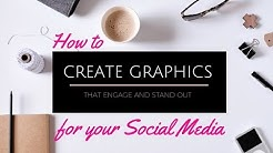 How to Create Image Graphics for Social Media that Engage and Stand Out