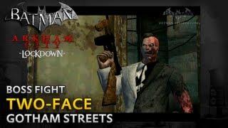Batman: Arkham City Lockdown - Walkthrough - Two-Face Boss Fight