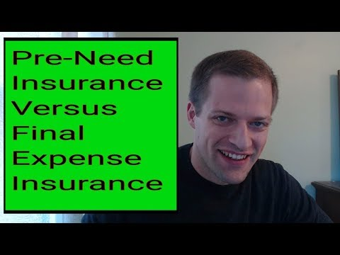 What's the Difference Between Pre-Need Insurance And Final Expense Insurance?