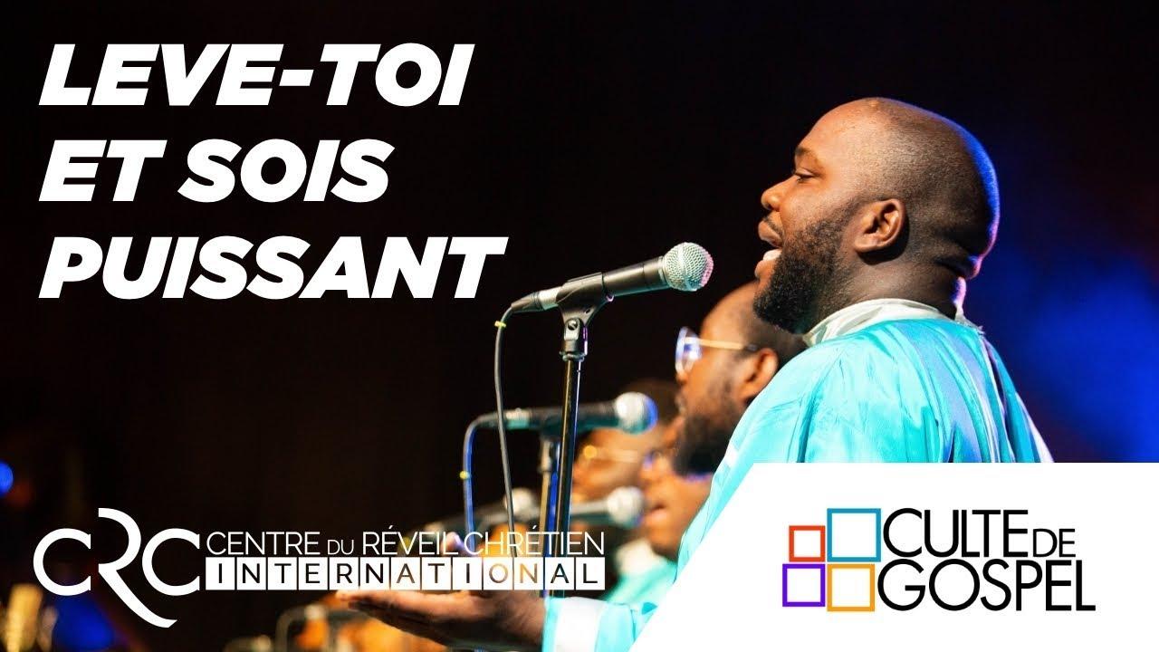 """""""Lève-toi, et sois puissant"""" Culte de Gospel de Paris du 24 juin 2018"""