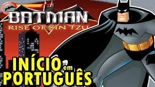 Batman - Rise of Sin Tzu (GBA) - O Início em Português