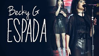 Becky G - Espada