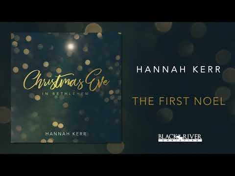 download Hannah Kerr - The First Noel (Official Audio)