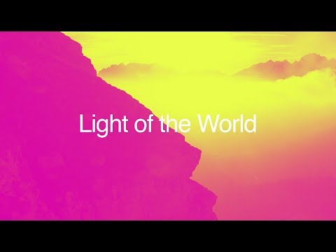 Planetshakers | Light of the World | Official Lyric Video