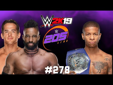 WWE 2k19 Universe Mode | Episode #278 | 205 Live